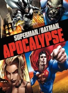 Супермен / Бэтмен: Апокалипсис