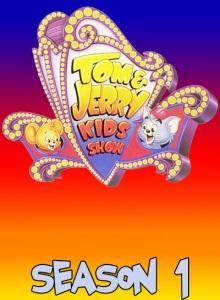 Том и Джерри: Детские годы 1 сезон